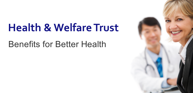 Health and Welfare Trust: Benefits for Better Health